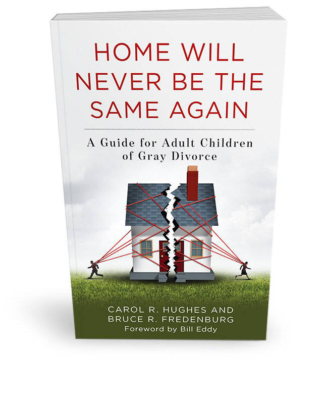 Home Will Never Be the Same Again by Carol R. Hughes and Bruce R. Fredenburg